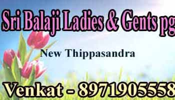 paying guest for gents in Banglaore, Balaji Ladies and Gents pg accomodation new thippasandra Bangalore